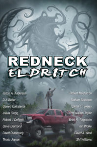Redneck Eldritch ebook